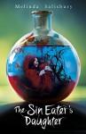 The Sin Eater's Daughter (Sin Eaters Daughter Trilogy 1) by Melinda Salisbury (5-Feb-2015) Paperback - Melinda Salisbury