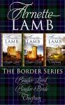 The Border Series (Omnibus Edition) - Arnette Lamb