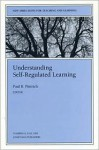 Understanding Self Regulated Learning - Paul R. Pintrich