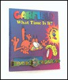 Garfield What Time is It? [With Garfield Watch] - Jim Davis, Andre Guernon, Marc Alain, Mark Acey, Karole Lauzier