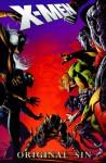 X-Men: Original Sin - Mike Carey, Daniel Way, Scot Eaton, Mike Deodato Jr.