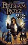 Bedlam Boyz - Ellen Guon