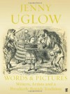 Words and Pictures: Writers, Artists and a Peculiarly British Tradition - Jenny Uglow