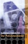 Der Polizistenmörder Kriminalroman - Maj Sjöwall