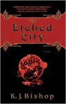 The Etched City - K.J. Bishop