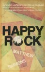 Happy Rock - Matthew Simmons