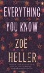 Everything You Know - Zoë Heller