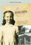 Dear Papa - Anne Ylvisaker