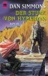 Der Sturz von Hyperion. - Dan Simmons