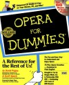 Opera For Dummies - David Pogue, Scott Speck