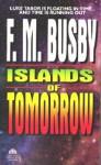Islands of Tomorrow - F.M. Busby