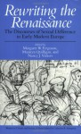 Rewriting the Renaissance: The Discourses of Sexual Difference in Early Modern Europe - Margaret W. Ferguson, Maureen Quilligan, Nancy J. Vickers