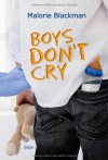 Boys Don't Cry - Malorie Blackman, Christa Prummer-Lehmair, Katharina Förs