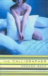 The Calligrapher - Edward Docx