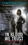 In Blood We Trust - Christine Cody