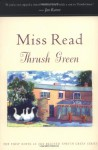 Thrush Green - Miss Read