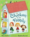 The Chicken of the Family - Mary Amato, Delphine Durand