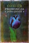 Prowincja pełna gwiazd - Katarzyna Enerlich