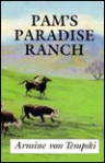 Pam's Paradise Ranch: A Story of Hawaii - Armine Von Tempski, Paul Brown
