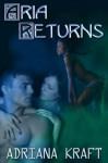 Aria Returns (Colors of the Night Book 2) - Adriana Kraft