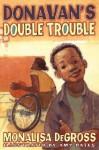 Donavan's Double Trouble - Monalisa DeGross, Amy Bates