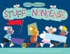 Stuff and Nonsense: A Touch-and-Feel Book with a Pop-Up Surprise! - David Pelham