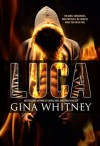Luca (i love the way you lie Book 1) - Gina Whitney