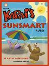 Kapai's Sunsmart Rules - Uncle Anzac