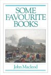 Some Favourite Books - John MacLeod