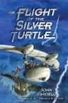 Flight of the Silver Turtle - John Fardell