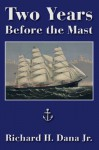 Two Years Before the Mast (Solis Classics) - Richard Henry Dana Jr.