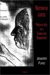 Restorative Justice - Jennifer Furio