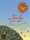 How the Firefly Got Its Light - Pradyumna Kumar, Urvashi Butalia