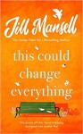 This Could Change Everything - Jill Mansell