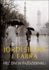 Pięć dni w październiku - Jordi Sierra i Fabra