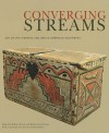 Converging Streams: Art of the Hispanic and Native American Southwest - William Wroth, Robin Farwell Gavin, Estevan Rael-galvez