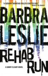 Rehab Run: Cracked Trilogy 2 - Barbra Leslie