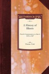 A History of Illinois - Thomas Ford, Ford Thomas Ford