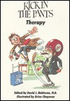 Kick in the Pants Therapy - David J. Robinson, Brian Chapman
