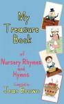 My Treasure Book of Nursery Rhymes and Hymns - Jean Brown