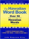 The Hawaiian Word Book - Jade Mapuana Riley