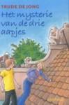 Het mysterie van de drie aapjes - Trude de Jong