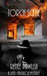Torch Scene: A Reed Ferguson Mystery (A Private Investigator Mystery Series - Crime Suspense Thriller Book 6) (The Reed Ferguson Mystery Series) - Renee Pawlish