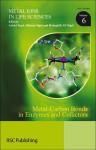 Metal-Carbon Bonds in Enzymes and Cofactors - Royal Society of Chemistry, Helmut Sigel, Roland K.O. Sigel, Royal Society of Chemistry, Roland K O Sigel, Bernhard Kraeutler, Rowena G Matthews