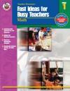 Fast Ideas for Busy Teachers: Math, Grade 1 - Vicky Shiotsu