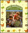 Naturewatch: Exploring Nature With Your Children - Adrienne Katz