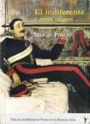 El indiferente y otros relatos - Marcel Proust, Silvia Acierno, Julio Baquero Cruz