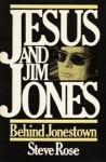 Jesus and Jim Jones - Stephen C. Rose