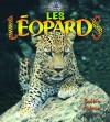 Les Leopards - Bobbie Kalman, Hadley Dyer, Marie-Josee Briere