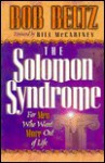 The Solomon Syndrome: For Men Who Want More Out of Life - Bob Beltz